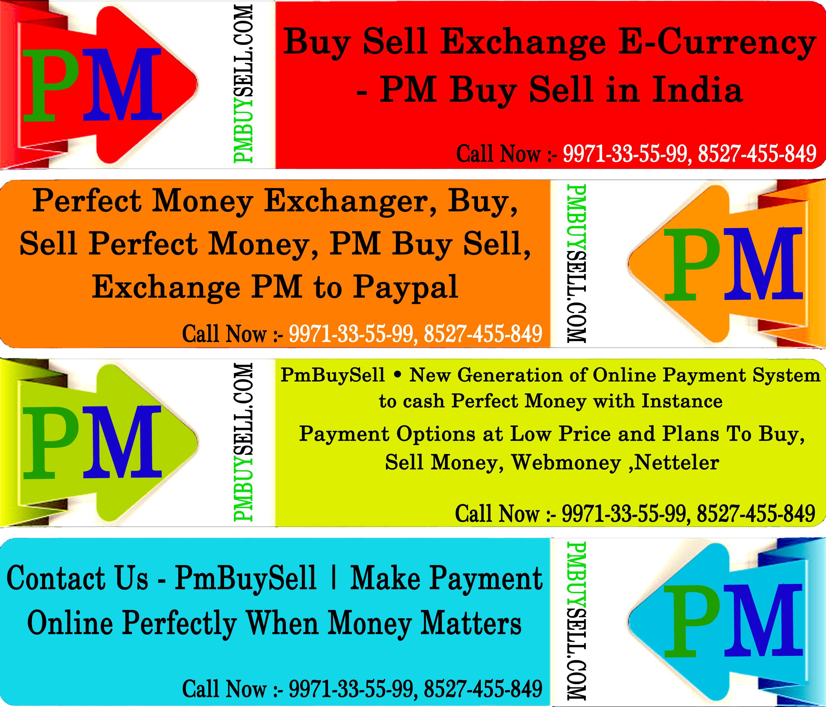 Need Exchange, buy and sell perfectmoney, bitcoin, neteller in ...